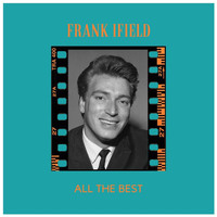 Frank Ifield - All the Best