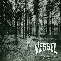 Vessel - Keep Running