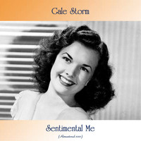 Gale Storm - Sentimental Me (Remastered 2021)