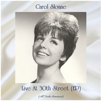 Carol Sloane - Live At 30th Street (EP) (All Tracks Remastered)