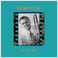 Glenn Miller - All the Best