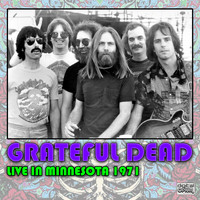 Grateful Dead - Live In Minnesota 1971 (Live)