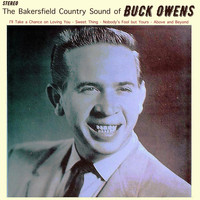 Buck Owens - The Bakersfield Country Sound of Buck Owens