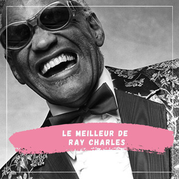 Ray Charles - Le Meilleur de Ray Charles