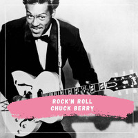 Chuck Berry - Chuck Berry - Rock'n Roll
