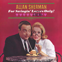 Allan Sherman - Allan Sherman's Songs For Swinging Livers Only