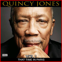 Quincy Jones - That Time In Paris, Vol. 1