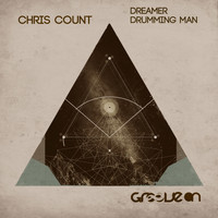Chris Count - Dreamer & Drumming Man