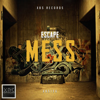 Escape - Mess