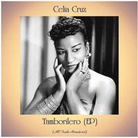 Celia Cruz - Tamborilero (EP) (Remastered 2020)