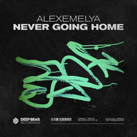 AlexEmelya - Never Going Home