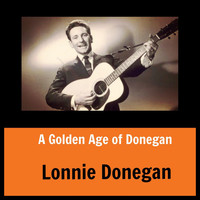 Lonnie Donegan - A Golden Age of Donegan