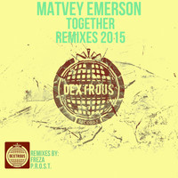 Matvey Emerson - Together [Remixes 2015]