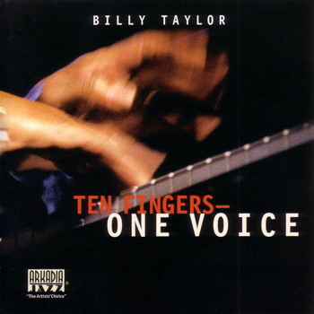 Billy Taylor - Ten Fingers, One Voice