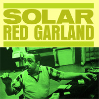 Red Garland - Solar (Remastered Version)