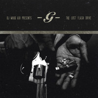 G-Unit - The Lost Flash Drive (Explicit)