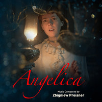 Zbigniew Preisner - Angelica (Original Motion Picture Soundtrack)