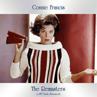 Connie Francis - The Remasters (All Tracks Remastered)