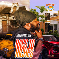 Fantan Mojah - Rags to Riches