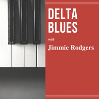 Jimmie Rodgers - Delta Blues