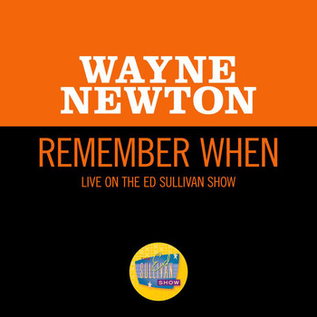 Wayne Newton - Remember When (Live On The Ed Sullivan Show, October 10, 1965)