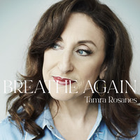 Tamra Rosanes - Breathe Again