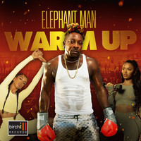 Elephant Man - Warm Up (Explicit)