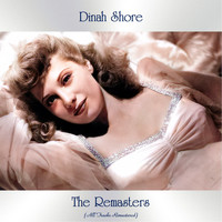 Dinah Shore - The Remasters (All Tracks Remastered)