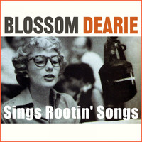 Blossom Dearie - Blossom Dearie Sings Rootin' Songs