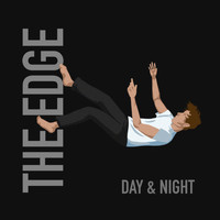 The Edge - Day & Night