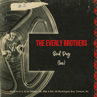 The Everly Brothers - Bird Dog (Live)