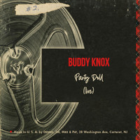 Buddy Knox - Party Doll (Live)