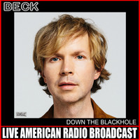 Beck - Down The Blackhole (Live [Explicit])