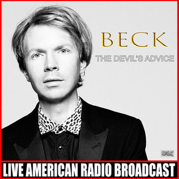 Beck - The Devil's Advice (Live [Explicit])