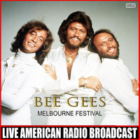 Bee Gees - Melbourne Festival (Live)