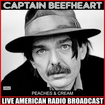 Captain Beefheart - Peaches & Cream (Live)