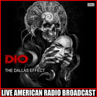 Dio - The Dallas Effect (Live)