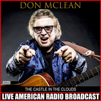 Don McLean - The Castle In The Clouds (Live)