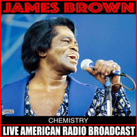 James Brown - Chemistry (Live)