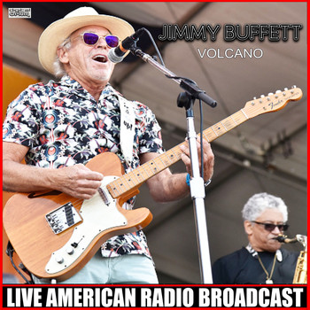 Jimmy Buffett - Volcano (Live)