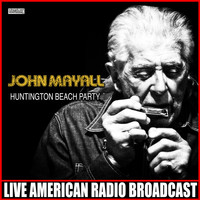 John Mayall - Huntington Beach Party (Live)