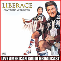 Liberace - Don't Bring Me Flowers