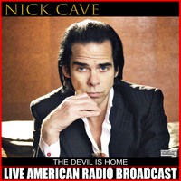 Nick Cave - The Devil Is Home (Live)