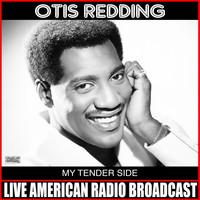 Otis Redding - My Tender Side (Live)
