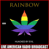 Rainbow - Hijacked By Evil (Live)