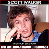 Scott Walker - The Impossible Dream (Live)