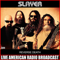 Slayer - Reverse Death