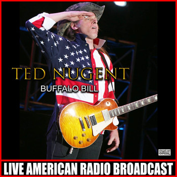 Ted Nugent - Buffalo Bill (Live)