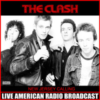 The Clash - New Jersey Calling (Live)