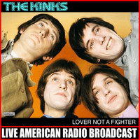 The Kinks - Lover Not a Fighter (Live)